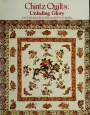 Cover of: Chintz quilts: unfading glory
