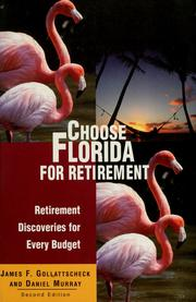 Cover of: Choose Florida for retirement: retirement discoveries for every budget