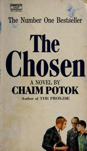 Cover of: The chosen: a novel.