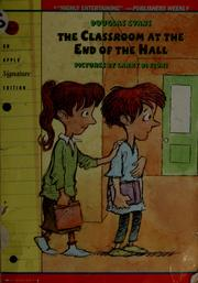 Cover of: The classroom at the end of the hall
