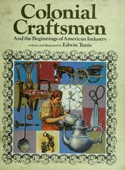 Cover of: Colonial craftsmen and the beginnings of American industry.
