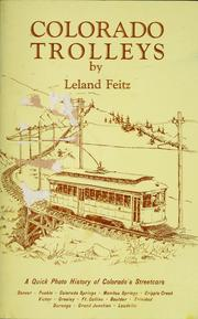 Cover of: Colorado trolleys: a quick history of Colorado's streetcar lines