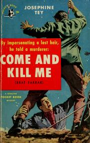 "Cover of: Come and Kill Me (Originally Titled""Brat Farrar"")"