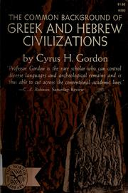 Cover of: The common background of Greek and Hebrew civilizations
