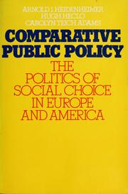Cover of: Comparative public policy: The politics of social choice in Europe and America