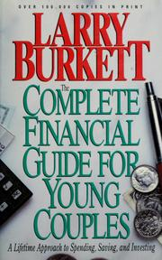 Cover of: The complete financial guide for young couples