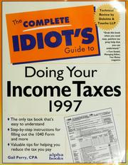 Cover of: The complete idiot's guide to doing your income taxes 1997