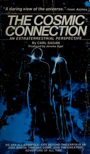 Cover of: The cosmic connection: an extraterrestrial perspective