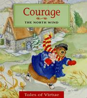 Cover of: Courage: the north wind