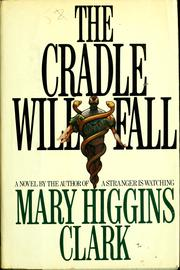 Cover of: The Cradle Will Fall