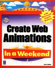 Cover of: Create Web animations with Microsoft Liquid Motion