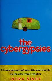 Cover of: The cybergypsies: love, life and travels on the electronic frontier
