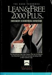 Cover of: The Dana Thornock lean & free 2000 plus weight control system