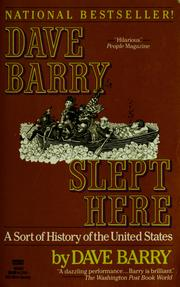 Cover of: Dave Barry Slept Here: A Sort of History of the United States