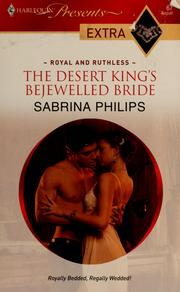 Cover of: The desert king's bejewelled bride