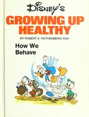 Cover of: Disney's growing up healthy: how we behave
