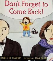 Cover of: Don't forget to come back!