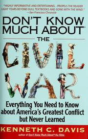 Cover of: Don't know much about the Civil War: everything you need to know about America's greatest conflict but never learned
