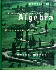 Cover of: Elementary and intermediate algebra: discovery and visualization