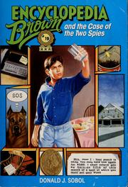 Cover of: Encyclopedia Brown and the case of the two spies