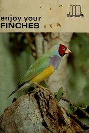 Cover of: Enjoy your finches.