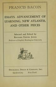 Cover of: Essays, Advancement of learning, New Atlantis and other pieces