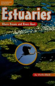 Cover of: Estuaries: where oceans and rivers meet