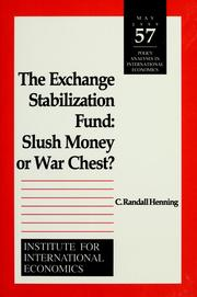 Cover of: The Exchange Stabilization Fund: slush money or war chest?