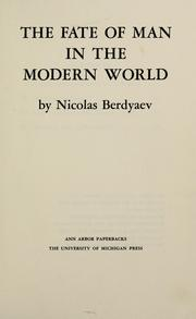 Cover of: The fate of man in the modern world