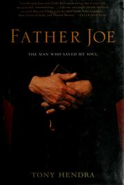 Cover of: Father Joe: the man who saved my soul