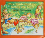 Cover of: Five little monkeys sitting in a tree