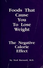 Cover of: Foods that cause you to lose weight: the negative calorie effect