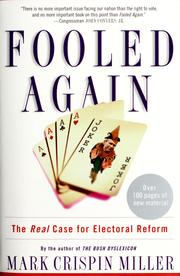 Cover of: Fooled again: the real case for electoral reform
