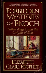 Cover of: Forbidden mysteries of Enoch: Fallen angels and the origins of evil