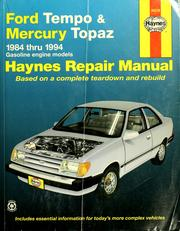 Cover of: Ford Tempo and Mercury Topaz automotive repair manual