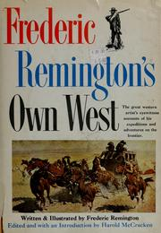 Cover of: Frederic Remington's Own West: twenty-six tales