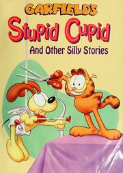 Cover of: Garfield's stupid cupid: and other silly stories