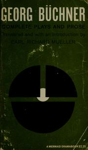Cover of: George Büchner: complete plays and prose