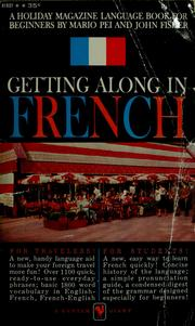 Cover of: Getting along in French: a Holiday magazine language book
