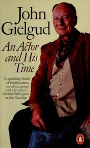 Cover of: Gielgud, an actor and his time