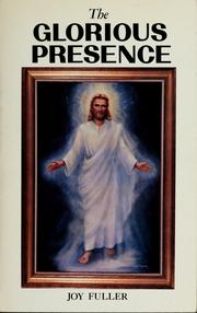 Cover of: The glorious presence