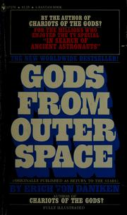 Cover of: Gods from outer space: return to the stars, or evidence for the impossible.
