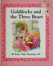 Cover of: Goldilocks and the three bears
