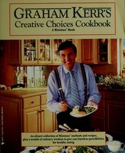 Cover of: Graham Kerr's creative choices cookbook.