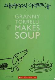Cover of: Granny Torrelli makes soup