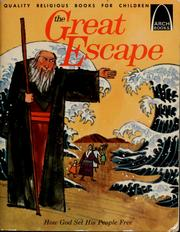 Cover of: The great escape: Exodus 3:1-15:1 for children