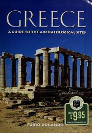 Cover of: Greece: a guide to the archaeological sites