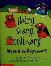Cover of: Hairy, scary, ordinary: what is an adjective?