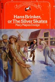 Cover of: Hans Brinker, or The silver skates