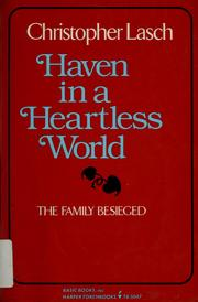 Cover of: Haven in a heartless world: the family besieged